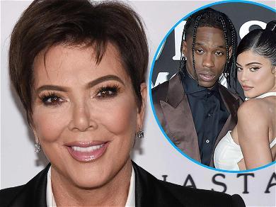 Kris Jenner Shows Travis Scott Love Amid Kanye West Mental Breakdown