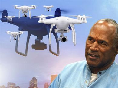 O.J. Simpson's Prison Battling Army of Drones Before His Release