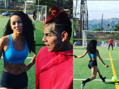 Tekashi 6ix9ine Involved in (Soccer) Shootout With Booty Shorts Clad Star