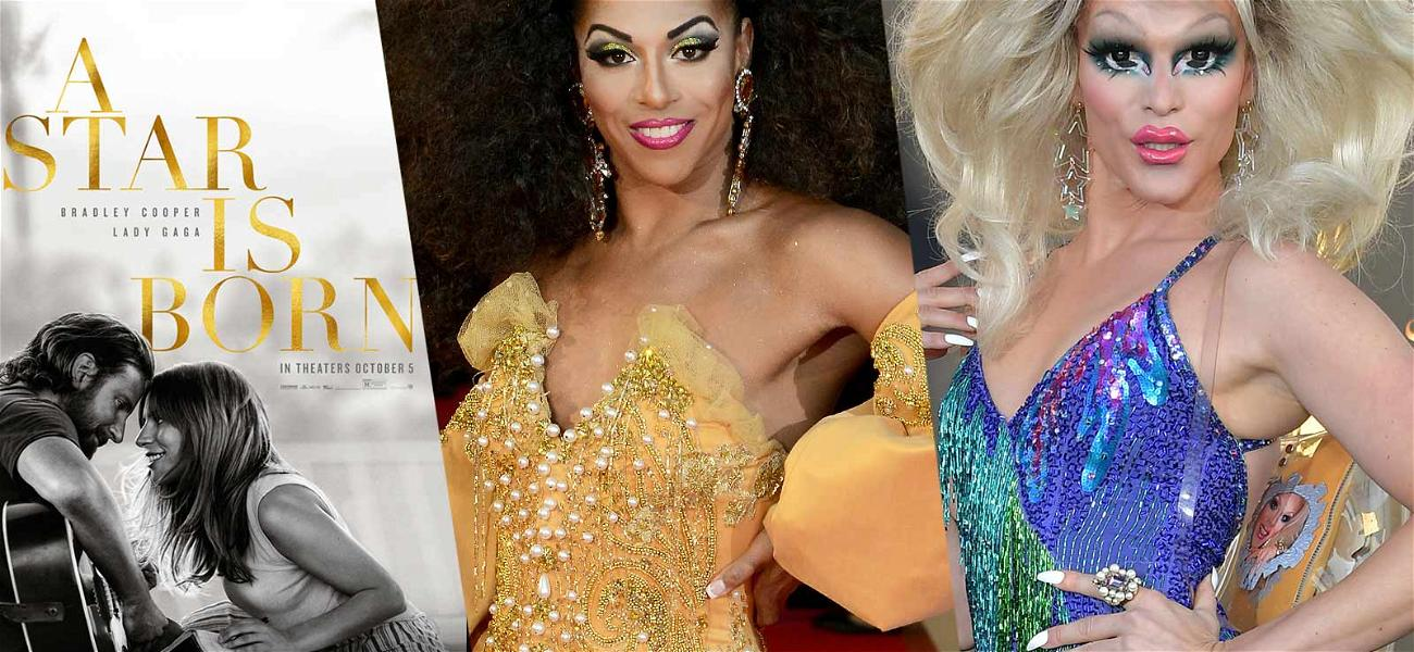 'A Star Is Born' Drag Queens Were Dead, Then Resurrected