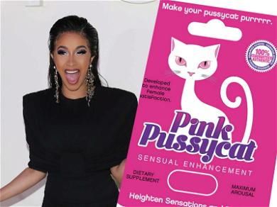 Cardi B Makes 1 Million 'Pussycats' Purrrr After Plugging Female Sexual Enhancement Pill