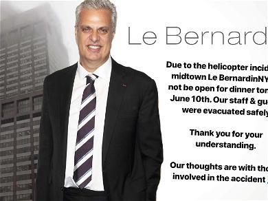 Celebrity Chef Eric Ripert Evacuates Le Bernardin After NYC Helicopter Crash