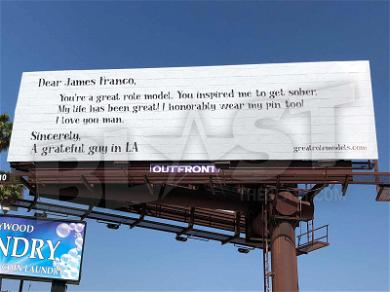 Strange James Franco Billboard Shows Up in Hollywood: 'You're a Great Role Model … I Wear My Pin Too!'