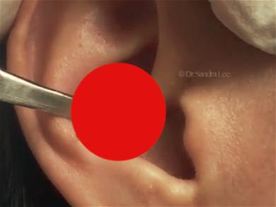 Dr. Pimple Popper Enjoys 'Harvest Time' On Some Serious Ear Blackheads