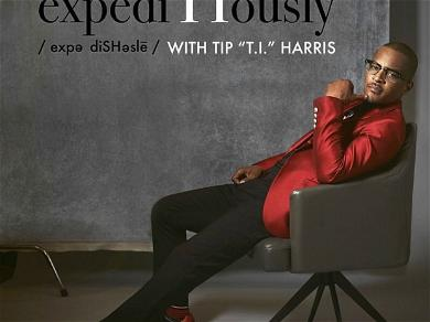 """TI's New Podcast """"expediTIously"""" Hits #1 After Just One Episode"""