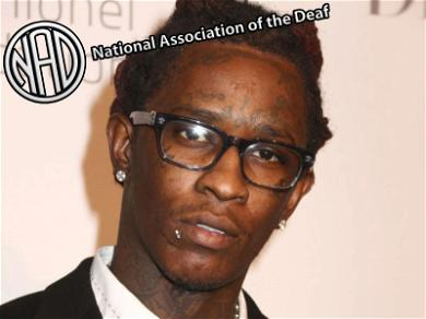 Young Thug 'Should Make Music Accessible to the Deaf' Rather Than Not At All, Says Org