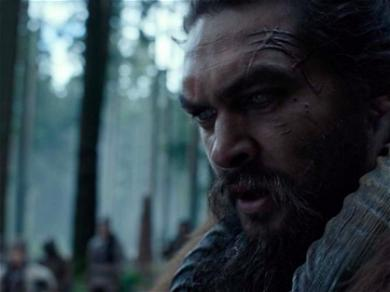 Jason Momoa Fights For His Family In The Trailer For Apple TV Plus' Series 'See'