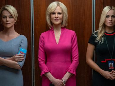 The Trailer For 'Bombshell' Features Charlize Theron, Nicole Kidman, And Margot Robbie