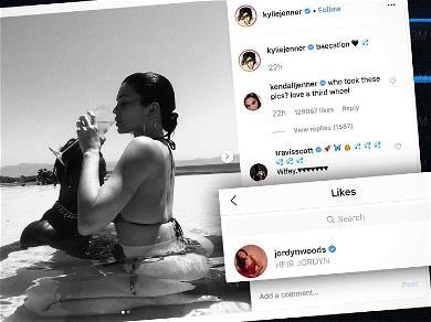 Jordyn Woods 'Liked' Kylie Jenner's Bikini-Clad Baecation Pics