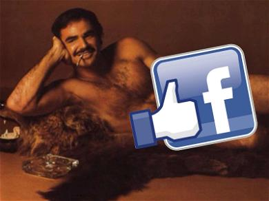 Facebook Apologizes for Scrubbing Burt Reynolds' Cosmo Pic, Restoring Posts