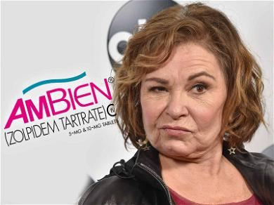 Ambien Manufacturer Calls B.S. on Roseanne Excuse: 'Racism Is Not a Known Side Effect'