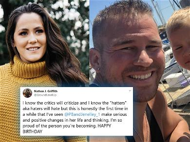 Jenelle Evans' Ex Nathan Griffith Birthday Message Amid Divorce: 'So proud Of The Person You're Becoming'